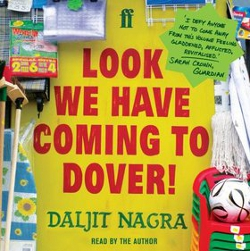 Look We Have Coming To Dover Daljit Nagra